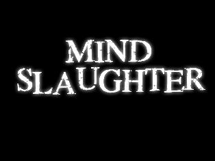 Mind Slaughter