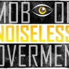 Mob Of Noiseless Overmen (M.O.N.O.)