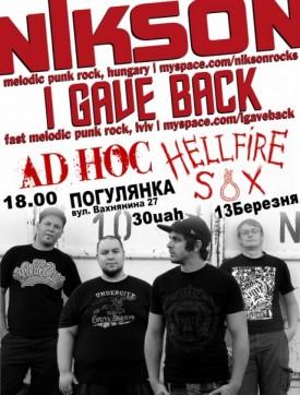13.03 - Nikson(Punk Rock/HU), I Gave Back, AD hoc, Hellfire Sox