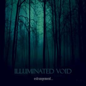 Illuminated Void - Estrangement [EP] (2012)