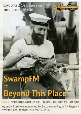 14.03 - Swamp FM + Beyond This Place (клуб Субкультура)