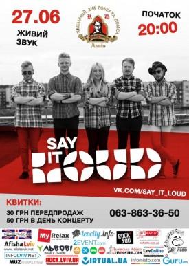 Сольний концерт гурту Say It Loud!