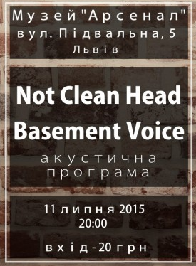 Концерт Not Clean Head і Basement Voice