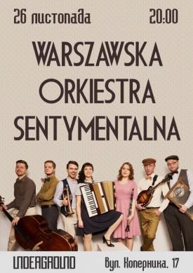 Warszawska Orkiestra Sentymentalna у Underground club.