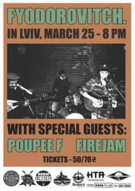 Firejam разом з Poupée F в підтримку гурту Fyodorovitch